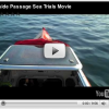 Watch the Inside Passage sea trials MOVIE!